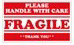 PLEASE HANDLE W/CARE FRAGILE- 5